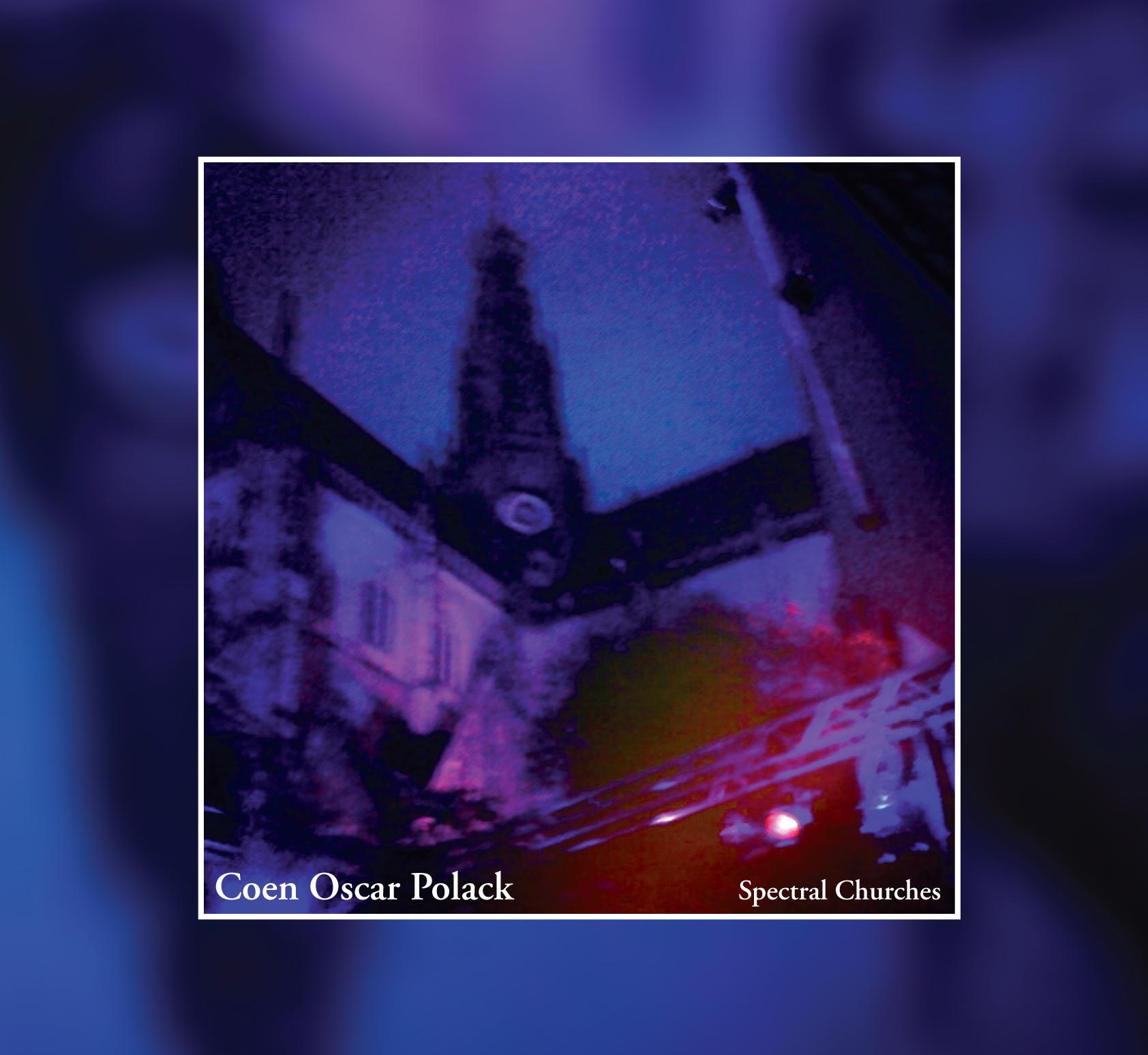 NM048: coen oscar polack - spectral churches